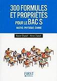 300 formules et propriétés à connaître pour le Bac S