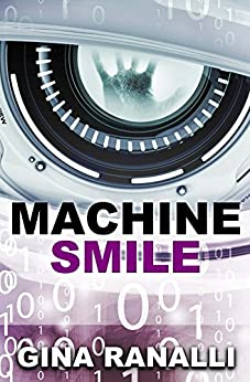 Machine Smile by [Ranalli, Gina]