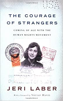 Book The Courage of Strangers: Coming of Age with the Human Rights Movement