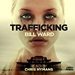 Trafficking: Powell, Book 1 | Mr. Bill Ward
