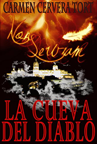 Amazon.com: Non Serviam: La Cueva del Diablo (Spanish Edition) eBook: Carmen Cervera Tort: Kindle Store