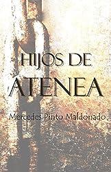 Hijos de Atenea: El esclavo que sabía leer (Spanish Edition)