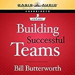 Building Successful Teams | Bill Butterworth