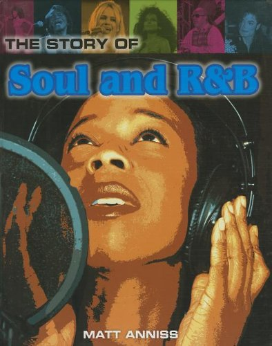 The Story of Soul and R&B (Pop Histories)