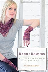 Rabble Rousers: What to Knit When You're Up to No Good
