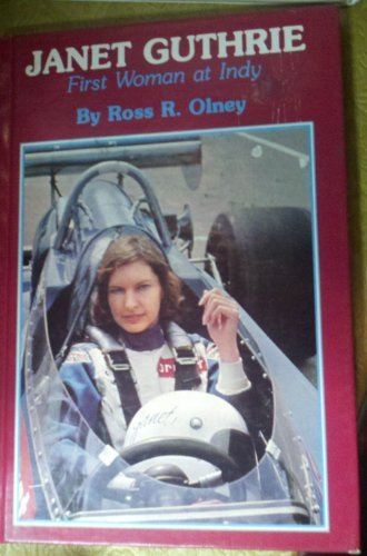 Janet Guthrie: First Woman at Indy PDF
