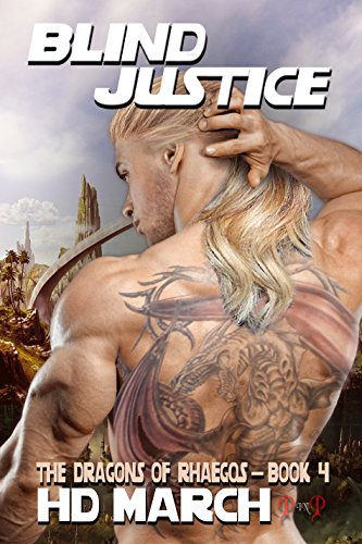 Blind Justice (The Dragons of Rhaegos  Book 4)