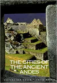 the cities of the ancient andes by von hagen adriana. Black Bedroom Furniture Sets. Home Design Ideas