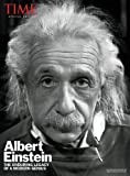 TIME Albert Einstein: The Enduring Legacy of a Modern Genius