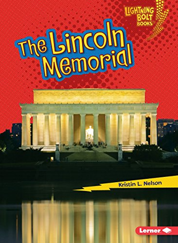 The Lincoln Memorial (Lightning Bolt Books ® _ Famous Places)
