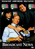 Broadcast News by 20th Century Fox by James L. Brooks