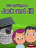 jack jill - Nursery Rhymes - Jack and Jill