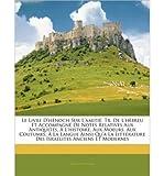 le livre d hnoch sur l amiti tr de l hbreu et accompagn de notes relatives aux antiquits l histoire aux moeurs aux coutumes la langue ainsi qu la littrature des isralites anciens et modernes paperback french common