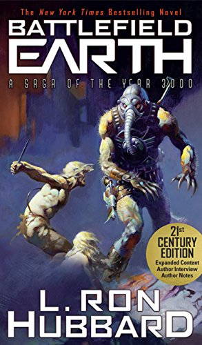 Battlefield Earth: Post-Apocalyptic Sci-Fi and New York Times Bestseller by [Hubbard, L. Ron]