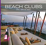 Beach Clubs : Sea, See & Seen, Edition bilingue espagnol-anglais