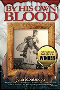 By His Own Blood by John Montandon (2012-02-27)