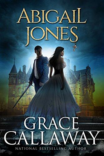 Abigail Jones (Chronicles of Abigail Jones Book 1)