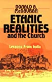img - for Ethnic Realities and the Church: Lessons from India by McGavran, Donald Anderson(January 19, 1979) Paperback book / textbook / text book