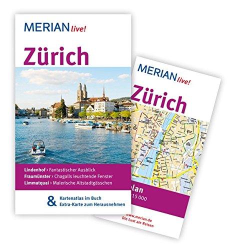 MERIAN live! Reiseführer Zürich: MERIAN live! – Mit Kartenatlas im Buch und Extra-Karte zum Herausnehmen Taschenbuch – 2. Mai 2012 Eva Gerberding Merian / HOLIDAY 3834211753 Zürich; Reiseführer