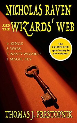 Nicholas Raven and the Wizards' Web (The Complete Epic Fantasy) (English Edition)