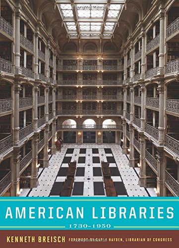 American Libraries 1730-1950 (Norton/Library of Congress Visual Sourcebooks) by W. W. Norton & Company