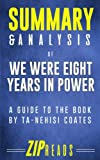 img - for Summary & Analysis of We Were Eight Years in Power: An American Tragedy | A Guide to the Book by Ta-Nehisi Coates book / textbook / text book