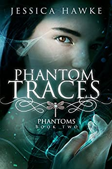 Phantom Traces (Phantoms Book 2) by [Hawke, Jessica]