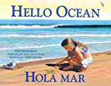 Hello Ocean / Hola Mar (Turtleback School & Library Binding Edition) (English and Spanish Edition)