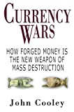 Currency Wars, John K. Cooley, 1602392706