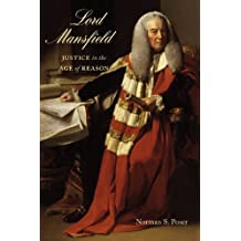 Lord Mansfield: Justice in the Age of Reason