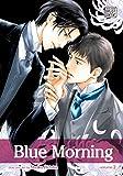 Blue Morning, Vol. 2 (Yaoi Manga)