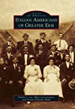 img - for Italian Americans of Greater Erie (Images of America) book / textbook / text book