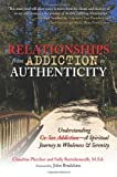 Relationships from Addiction to Authenticity, Claudine Pletcher and Sally Bartolameolli, 0757307469