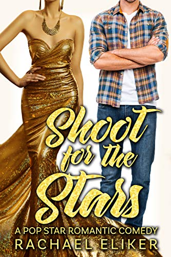 Shoot for the Stars (Pop Stars Romantic Comedy Book 4)]()