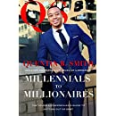 Millennials to Millionaires: The Young Entrepreneur's Guide To  Getting Out of Debt