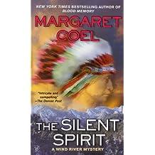 The Silent Spirit (A Wind River Reservation Myste)