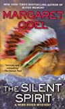 The Silent Spirit by Margaret Coel front cover
