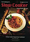 img - for Fast Cooking in a Slow Cooker Every Day of the Year book / textbook / text book