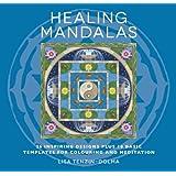 Healing Mandalas: 32 Inspiring Designs for Colouring and Meditation