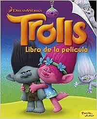 Trolls. Libro de la película (Dreamworks. Trolls): Amazon
