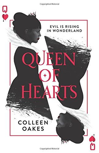 Queen of Hearts [Colleen Oakes] (Tapa Dura)