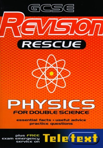 Download Gcse Revision Rescue: Physics (Interactive Revision with Teletext) pdf