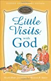Little Visits with God, Allan Hart Jahsmann and Martin P. Simon, 0758613741