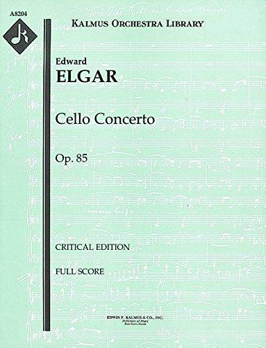 Cello Concerto, Op.85 (Critical edition): Full Score [A8204] by E.F.Kalmus