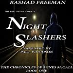 Night Slashers: An Agnes McCall Mystery | Rashad Freeman