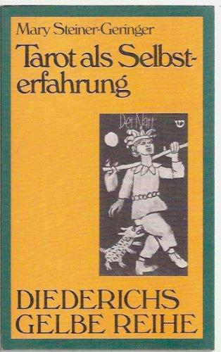 Diederichs Gelbe Reihe, Bd.55, Tarot als Selbsterfahrung