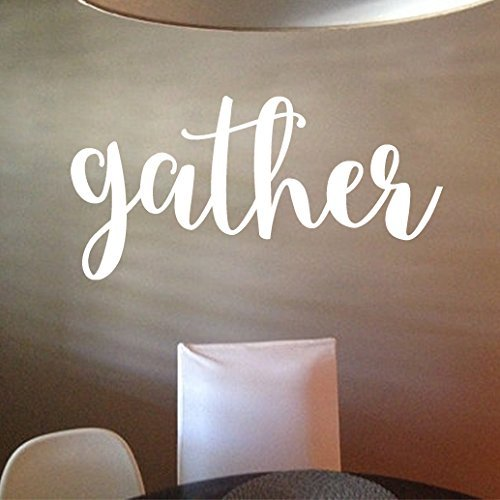Gather Vinyl Wall Decal By Wild Eyes Signs, Gather Sign, Wall Decor, Kitchen