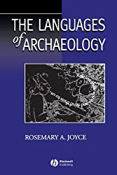 The Languages of Archaeology: Dialogue, Narrative, and Writing