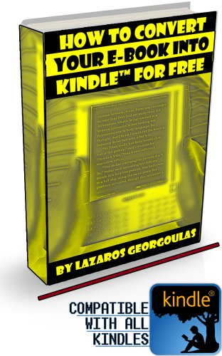 How to Convert Your E-book into Kindle for Free (English Edition)