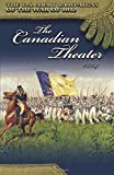 U.S. Army Campaigns of the War of 1812: The